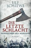 Die letzte Schlacht / Herrscher des Nordens Bd.3