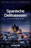 Spanische Delikatessen / Barcelona-Krimi Bd.1
