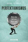 Perfektionismus