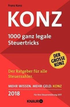 Konz, 1000 ganz legale Steuertricks 2018 - Konz, Franz