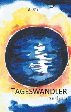 Anzheru / Tageswandler Bd.2