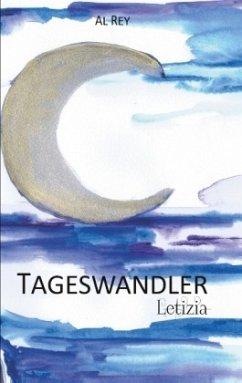 Letizia / Tageswandler Bd.3