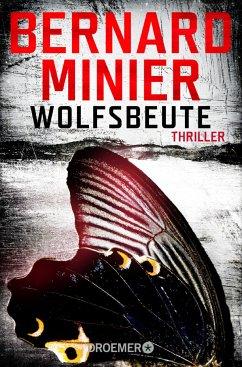 Wolfsbeute / Commandant Martin Servaz Bd.3 - Minier, Bernard