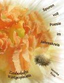 Spuren voll Poesie im Jahreskreis