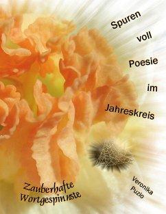 Spuren voll Poesie im Jahreskreis - Puzio, Veronika