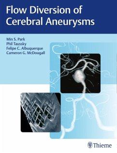 Flow Diversion of Cerebral Aneurysms