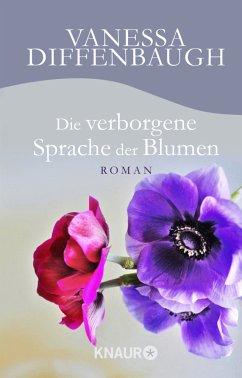 Die verborgene Sprache der Blumen - Diffenbaugh, Vanessa