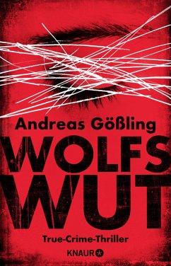 Wolfswut / Kira Hallstein Bd.1 - Gößling, Andreas