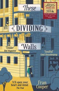These Dividing Walls (eBook, ePUB) - Cooper, Fran