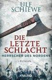 Die letzte Schlacht / Herrscher des Nordens Bd.3 (eBook, ePUB)