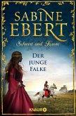 Der junge Falke / Schwert und Krone Bd.2 (eBook, ePUB)