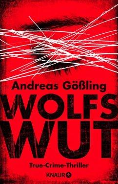 Wolfswut (eBook, ePUB) - Gößling, Andreas