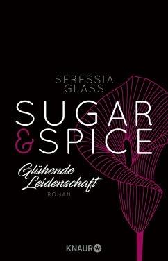 Glühende Leidenschaft / Sugar & Spice Bd.1 (eBook, ePUB) - Glass, Seressia
