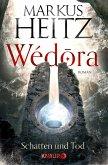 Schatten und Tod / Wédora Bd.2 (eBook, ePUB)