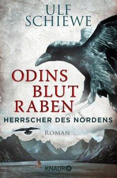 Odins Blutraben / Herrscher des Nordens Bd.2 (eBook, ePUB) - Schiewe, Ulf