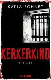 Kerkerkind / Viktor Saizew und Rosa Lopez Bd.2 (eBook, ePUB)