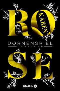 Dornenspiel / Dornen-Reihe Bd.3 (eBook, ePUB) - Rose, Karen