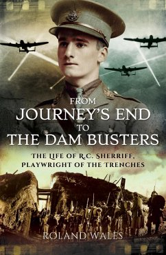 From Journey's End to The Dam Busters (eBook, ePUB) - Wales, Roland