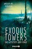Exodus Towers / Dire-Earth-Trilogie Bd.2 (eBook, ePUB)