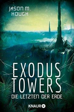 Exodus Towers / Dire-Earth-Trilogie Bd.2 (eBook, ePUB) - Hough, Jason M.