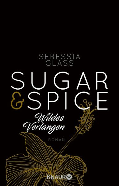 Wildes Verlangen / Sugar & Spice Bd.2 (eBook, ePUB) - Glass, Seressia