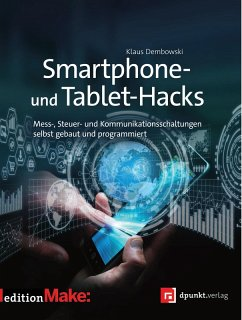 Smartphone- und Tablet-Hacks (eBook, PDF) - Dembowski, Klaus