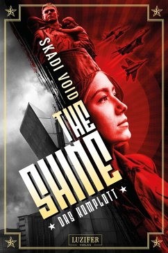 DAS KOMPLOTT (The Shine) (eBook, ePUB) - Void, Skadi