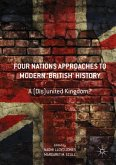 Four Nations Approaches to Modern 'British' History