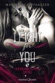 I fight for you: Gefährliches Spiel (eBook, ePUB)
