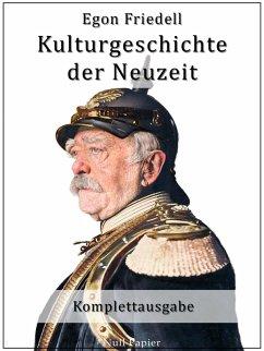 Kulturgeschichte der Neuzeit (eBook, PDF) - Friedell, Egon