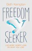 Freedom Seeker (eBook, ePUB)