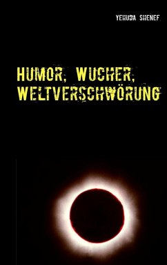 Humor, Wucher, Weltverschwörung (eBook, ePUB)