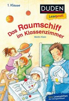 Duden Leseprofi - Das Raumschiff im Klassenzimm...