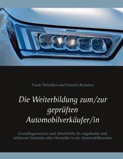 Die Weiterbildung zum/zur geprüften Automobilverkäufer/in (eBook, ePUB)