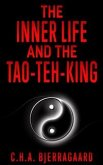 The inner life and the Tao-teh-king (eBook, ePUB)