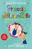 Princess Mirror-Belle and the Magic Shoes (eBook, ePUB)