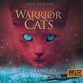 Warrior Cats. Feuer und Eis (MP3-Download)
