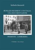 SS-Polizei Regiment 15: Una documentazione (eBook, PDF)