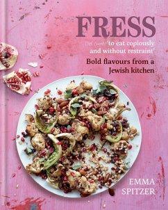 Fress (eBook, ePUB) - Spitzer, Emma