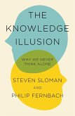 The Knowledge Illusion (eBook, ePUB)