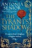 The Tyrant's Shadow (eBook, ePUB)