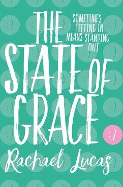 The State of Grace (eBook, ePUB) - Lucas, Rachael