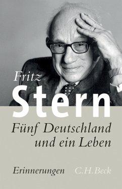 Fünf Deutschland und ein Leben (eBook, ePUB) - Stern, Fritz
