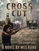 Cross Cut: Book 2 of the Evil Stryker Series (eBook, ePUB)