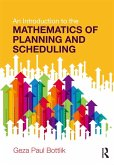 An Introduction to the Mathematics of Planning and Scheduling (eBook, ePUB)
