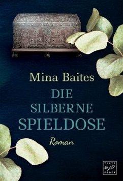 Die silberne Spieldose - Baites, Mina