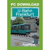 Train Simulator 2018 U-Bahn Frankfurt (Download für Windows)