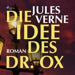 Die Idee des Dr. Ox (Ungekürzt) (MP3-Download) - Verne, Jules