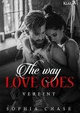 The way love goes. Vereint (eBook, ePUB)