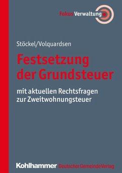 Festsetzung der Grundsteuer (eBook, ePUB) - Stöckel, Reinhard; Volquardsen, Christian